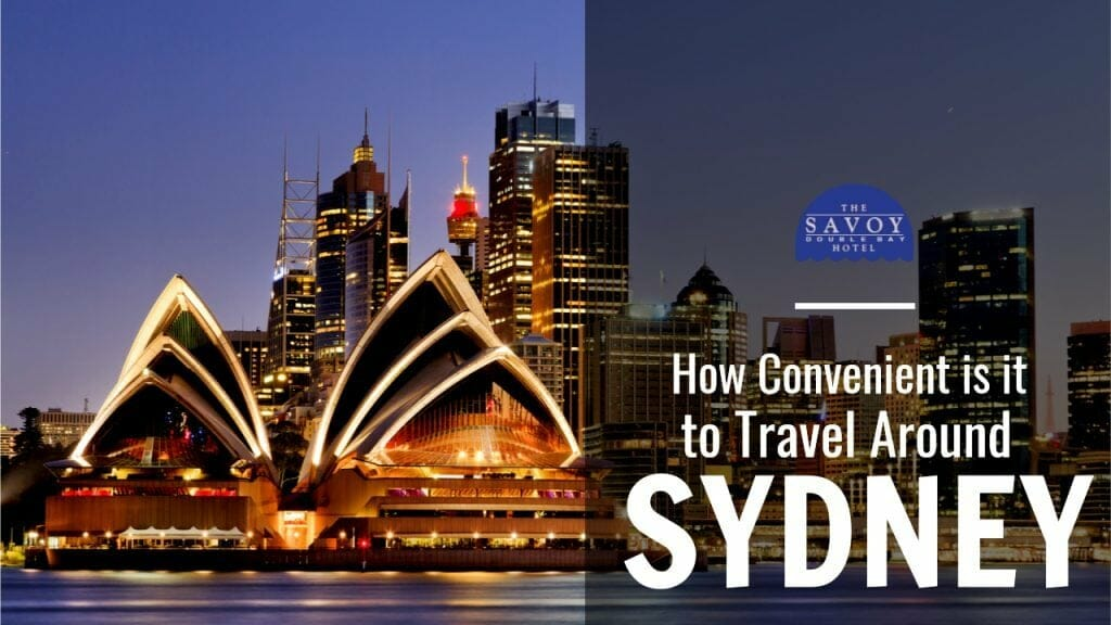 How Convenient is it to Travel Around Sydney?
