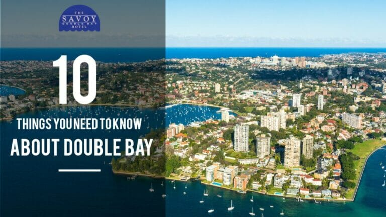 10 Things you need to know about Double Bay