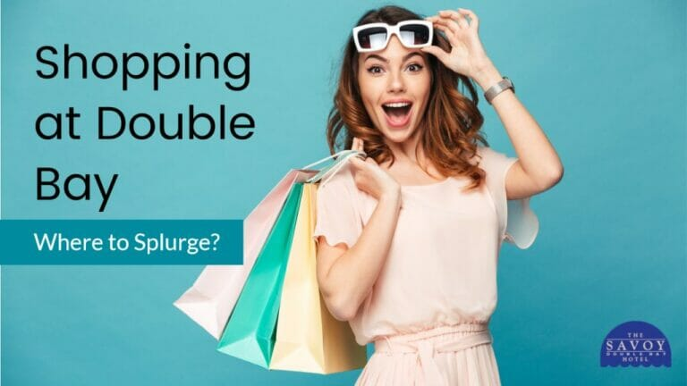 Shopping at Double Bay: Where to Splurge?
