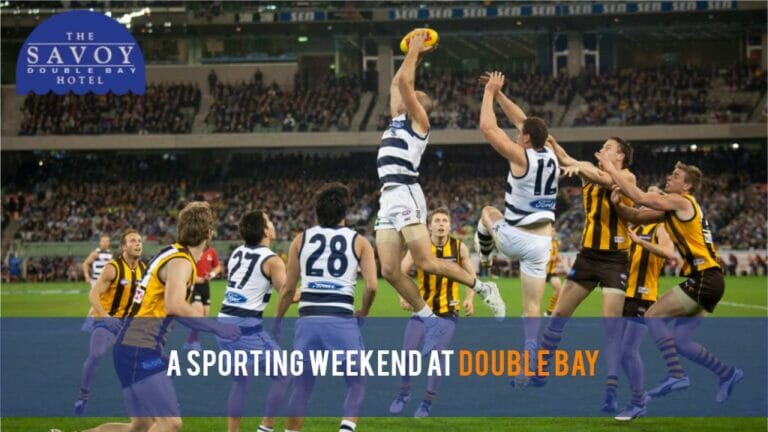 A Sporting Weekend at Double Bay - Double Bay Accommodation Sydney - The Savoy Hotel