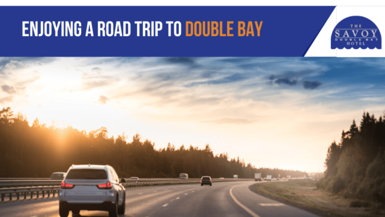 Enjoying a Road Trip to Double Bay - Double Bay Accommodation Sydney - The Savoy Hotel