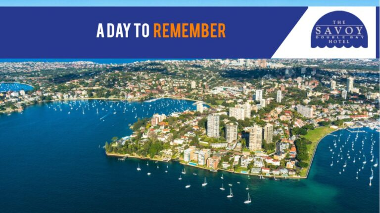 A Day to Remember - Double Bay Accommodation Sydney - The Savoy Hotel