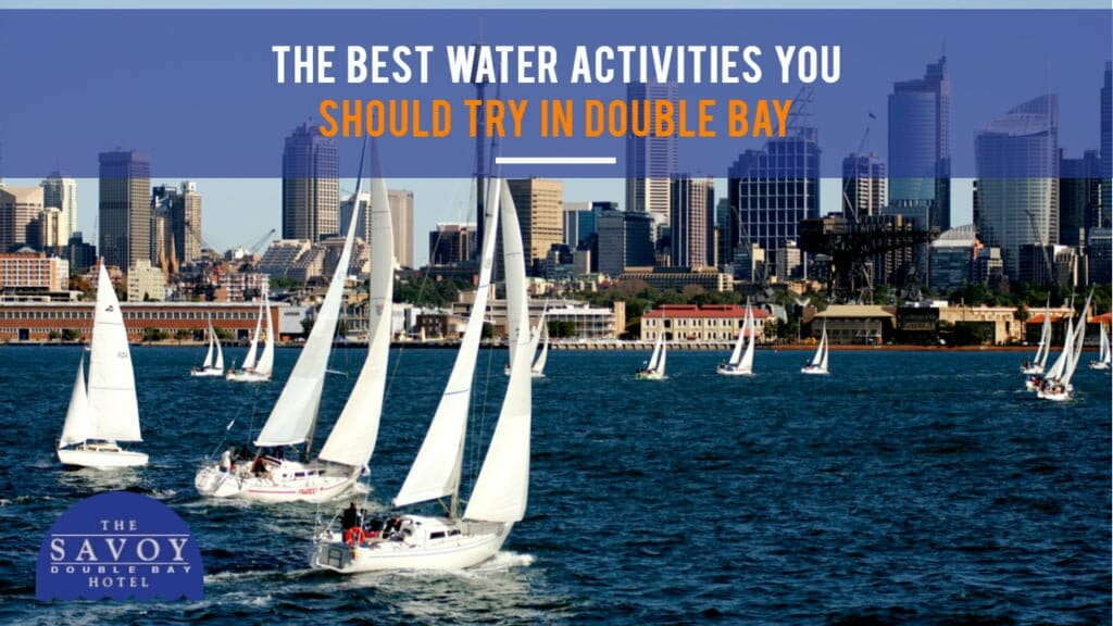 The Best Water Activities You Should Try in Double Bay