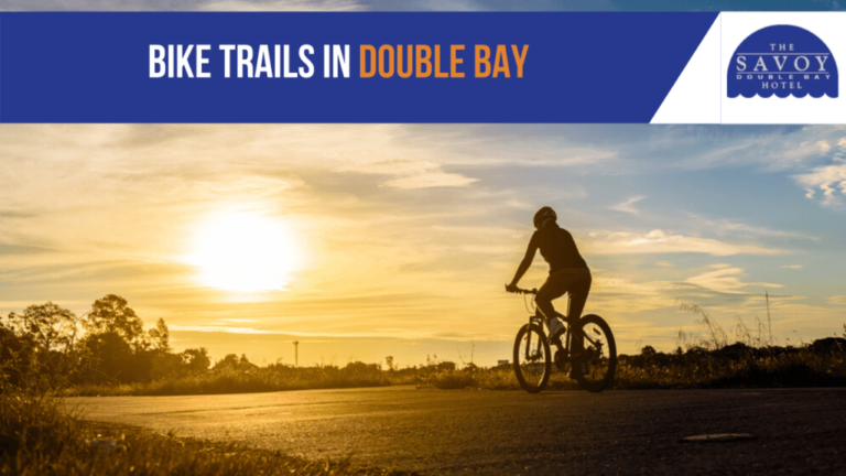 Bike Trails in Double Bay - Double Bay Accommodation Sydney - The Savoy Hotel