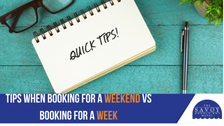 4 Wise Tips When Booking a Hotel for a Weekend vs Booking for a Week