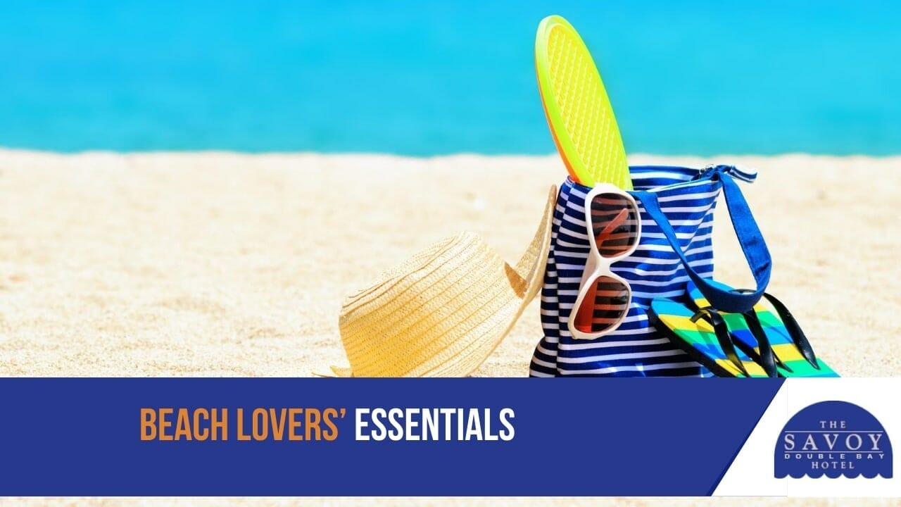 Beach lovers' essentials