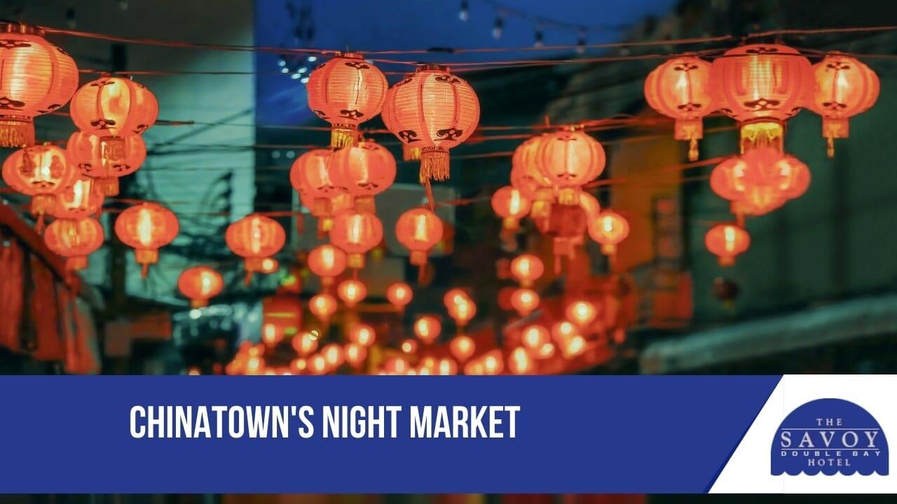 Chinatowns Night Market