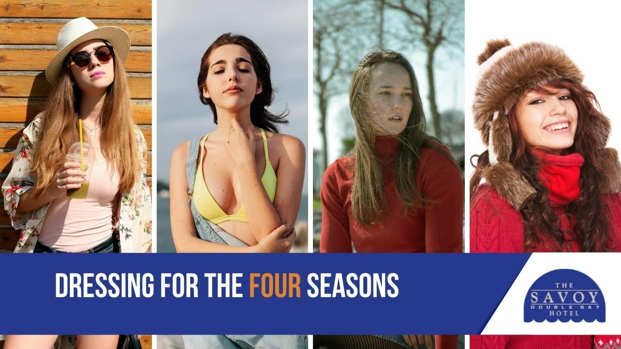 Dressing for the four seasons