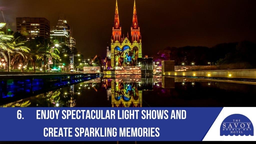 Enjoy spectacular light shows and create sparkling memories
