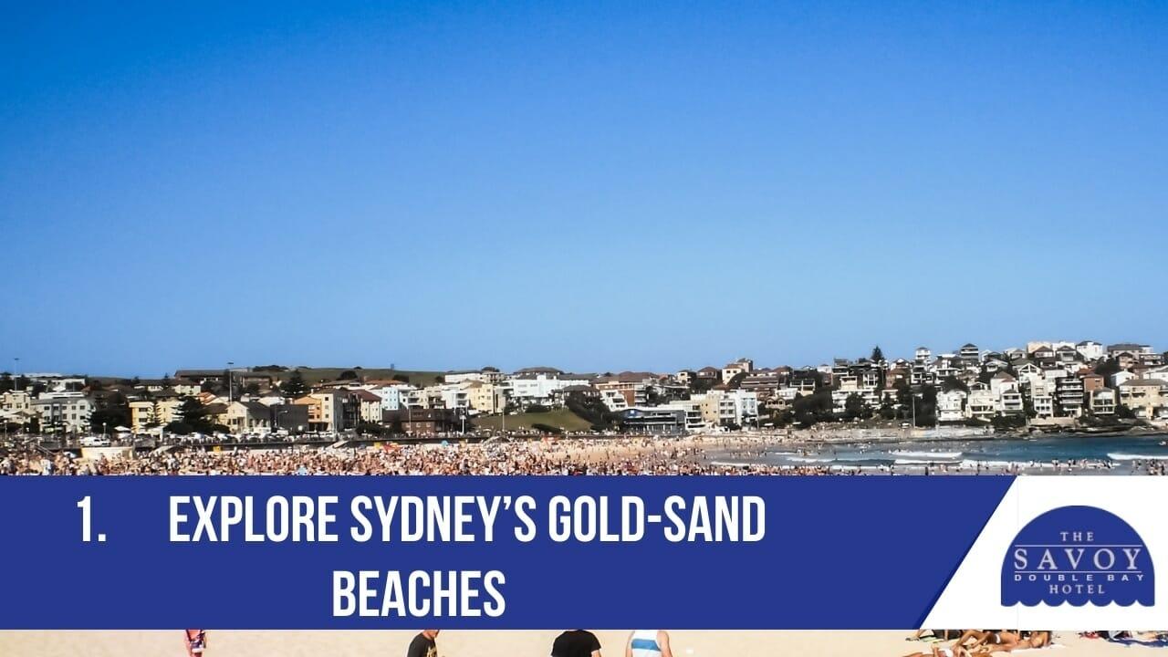 Explore Sydney's gold-sand beaches