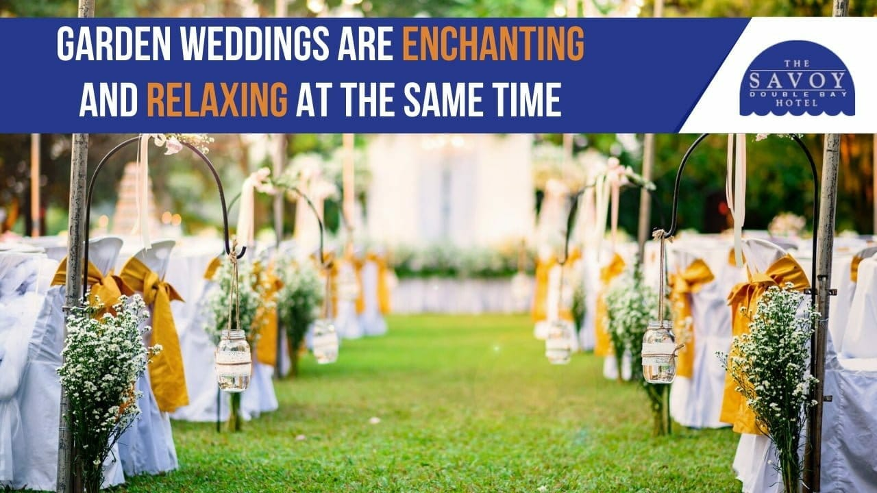 Garden weddings are enchanting and relaxing at the same time