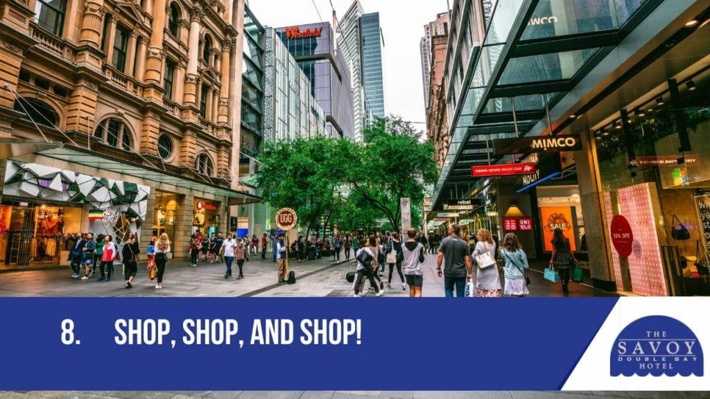 Shop, shop, and shop!