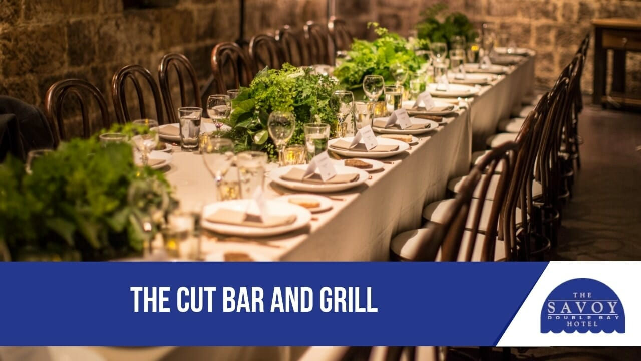 The Cut Bar and Grill