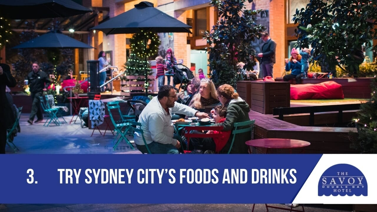 Try Sydney City's foods and drinks