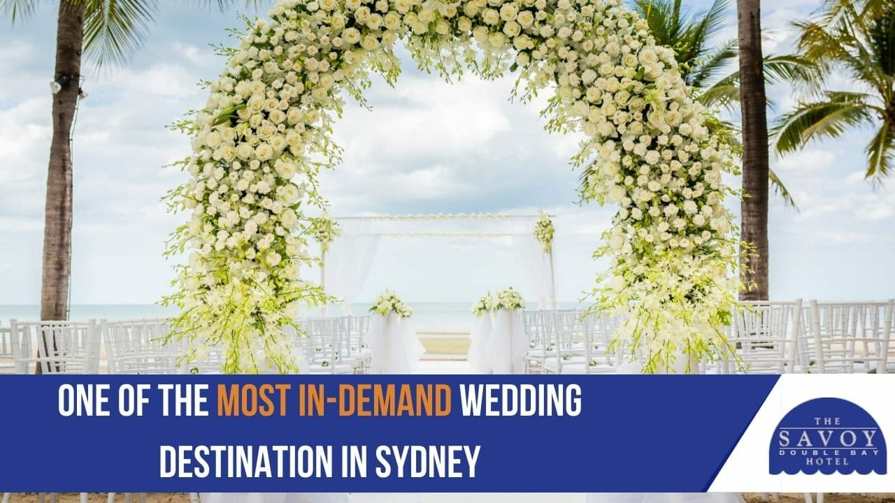 one of the most in-demand wedding destination in Sydney