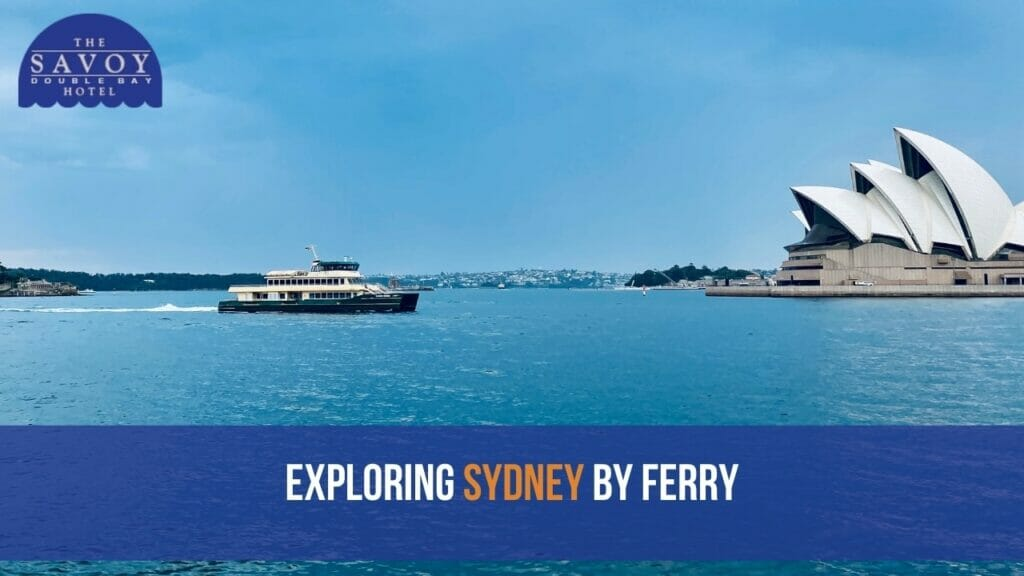 Exploring Sydney by Ferry