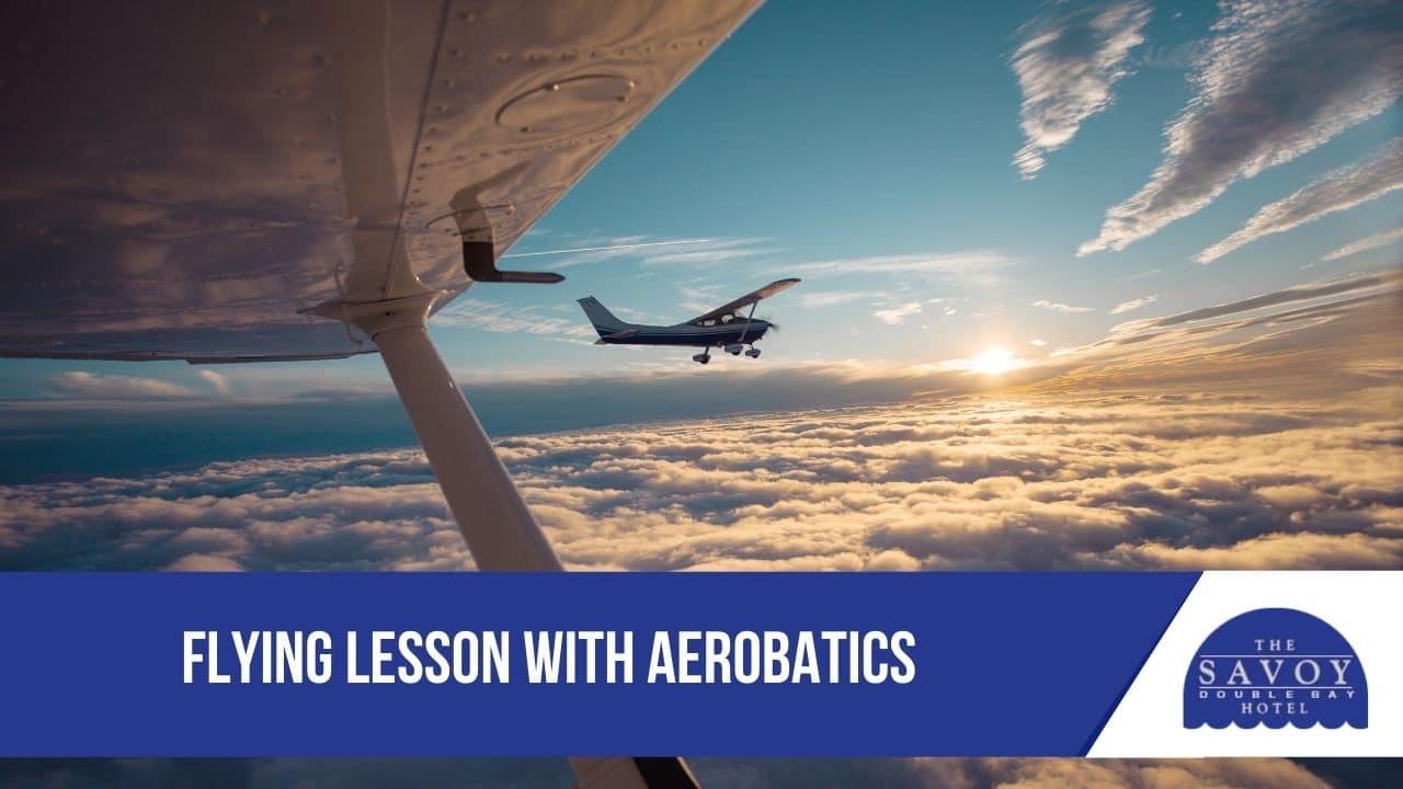 Flying Lesson with Aerobatics