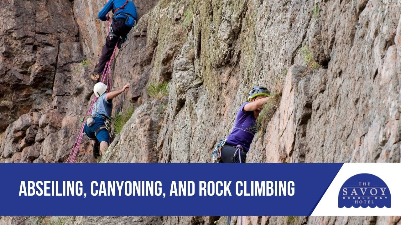 Abseiling, Canyoning, and Rock Climbing