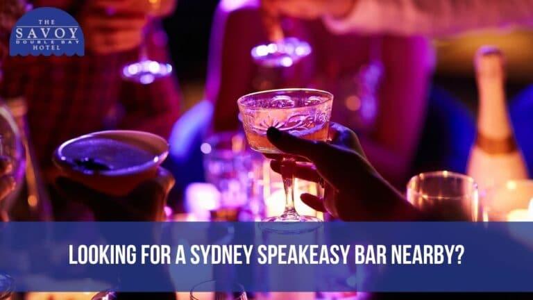 Looking for a Sydney Speakeasy Bar Nearby?