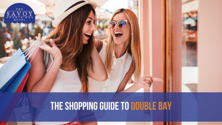 The Shopping Guide To Double Bay